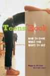 cover of Teens Cook by Megan and Jill Carle