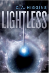 "cover of ""Lightless"" by C. A. Higgins"